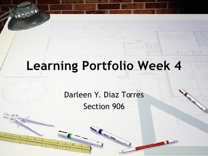 Learning Portfolio Week 4 Darleen Y. Diaz Torres Section 906