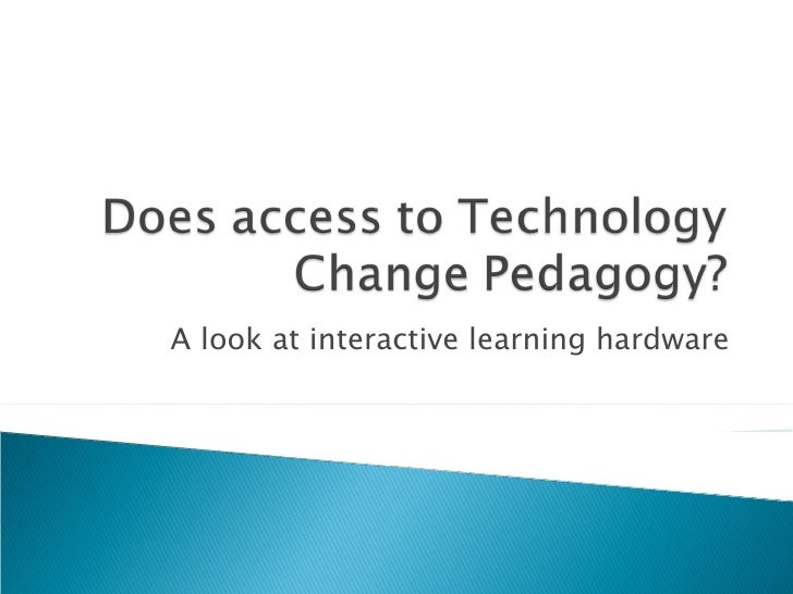 A look at interactive learning hardware