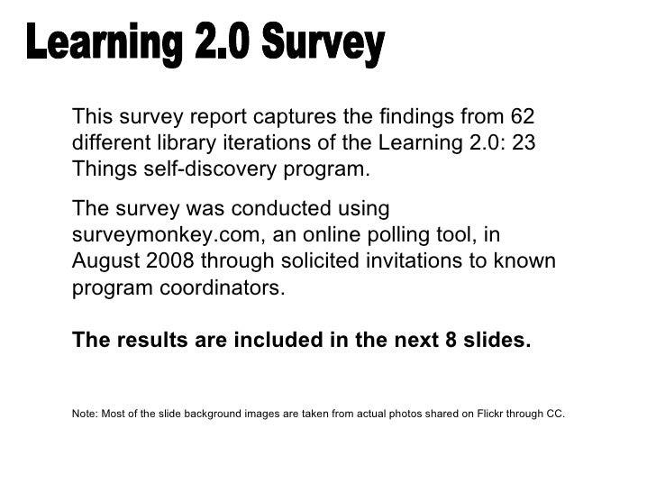 Learning 2.0: 23 Things Survey Findings Slide 2