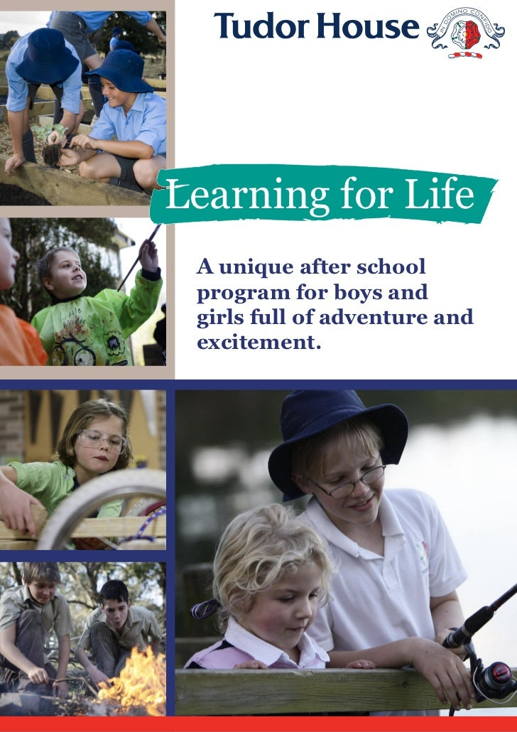 Learning for Life A unique after school program for boys and girls full of adventure and excitement.