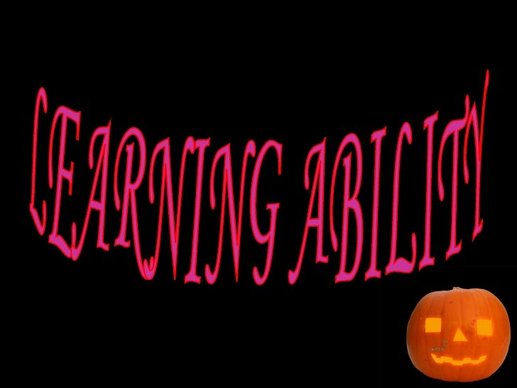 LEARNING ABILITY