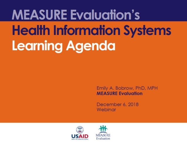 MEASURE Evaluation's Health Information Systems  Learning Agenda