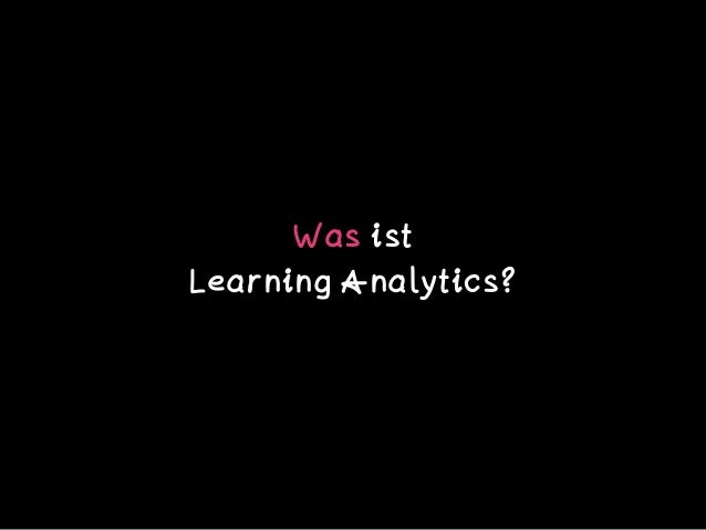Was ist  Learning Analytics?