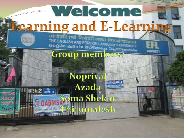  Learning is the acquisition of knowledge or skills through experience, practice, or study, or by being taught. E-learnin...