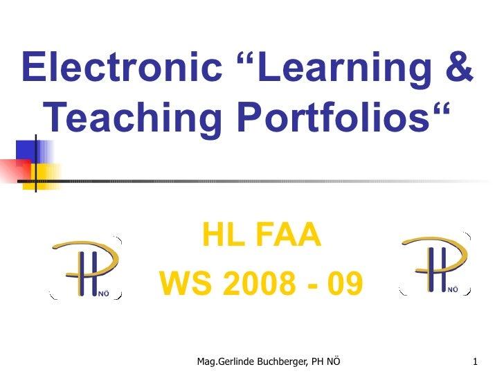 "Electronic ""Learning & Teaching Portfolios"" HL FAA WS 2008 - 09"