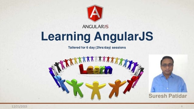 Learning AngularJS - Complete coverage of AngularJS features and con…