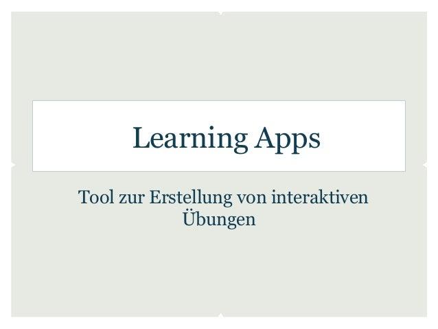 Learning AppsTool zur Erstellung von interaktiven             Übungen