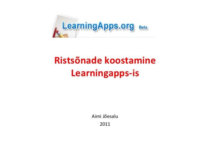 Ristsõnade koostamine Learningapps-is Aimi Jõesalu 2011