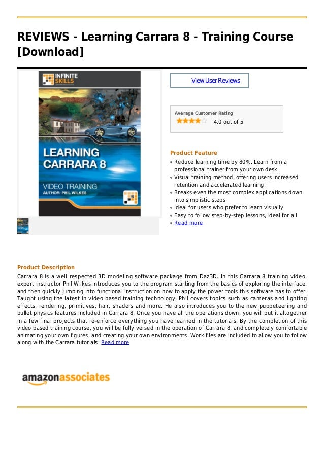 REVIEWS - Learning Carrara 8 - Training Course[Download]ViewUserReviewsAverage Customer Rating4.0 out of 5Product FeatureR...
