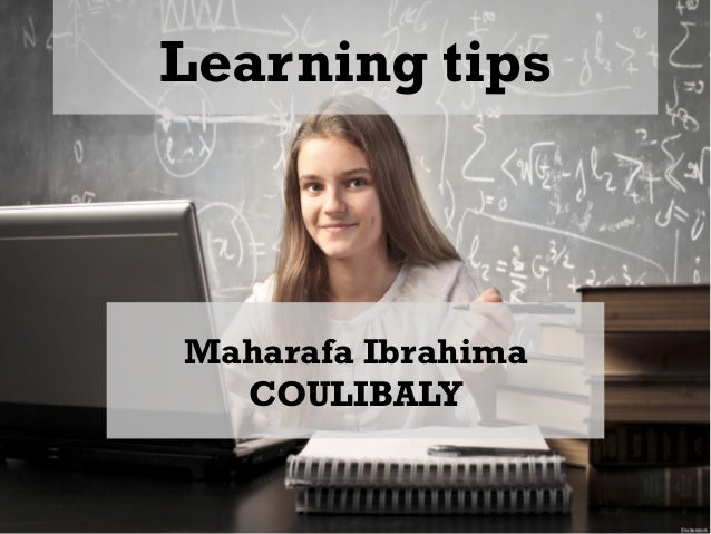Learning tips Maharafa Ibrahima COULIBALY