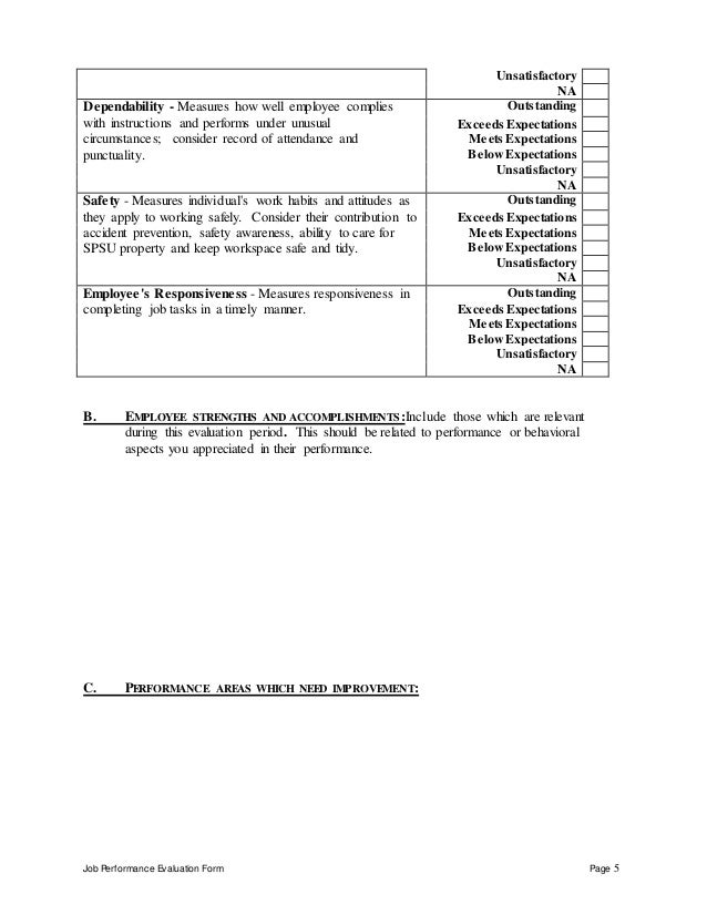 Job Performance Evaluation Form Page 5 Unsatisfactory NA Dependability - Measures how well employee complies with instruct...