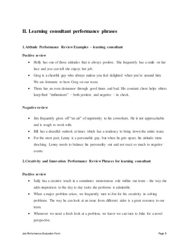 Job Performance Evaluation Form Page 8 II. Learning consultant performance phrases 1.Attitude Performance Review Examples ...