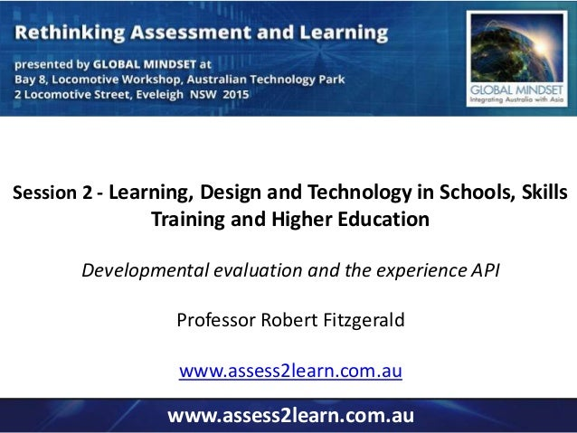Session 2 - Learning, Design and Technology in Schools, Skills  Training and Higher Education  Developmental evaluation an...