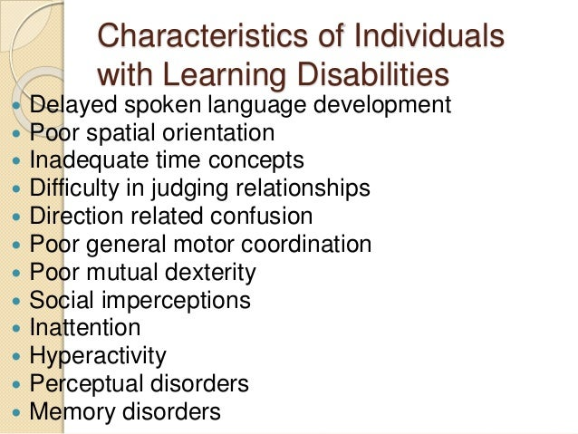 causes of and needs related to intellectual disability Intellectual disabilities are identified by two key diagnostic criteria the first criterion  these are skills related to language, literacy, mathematics, time, and self-direction  these are the skills needed self-care, employment, health, and safety.