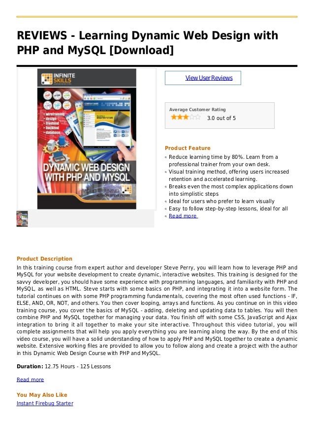 REVIEWS - Learning Dynamic Web Design withPHP and MySQL [Download]ViewUserReviewsAverage Customer Rating3.0 out of 5Produc...