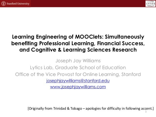 Learning Engineering of MOOClets: Simultaneously benefiting Professional Learning, Financial Success, and Cognitive & Lear...