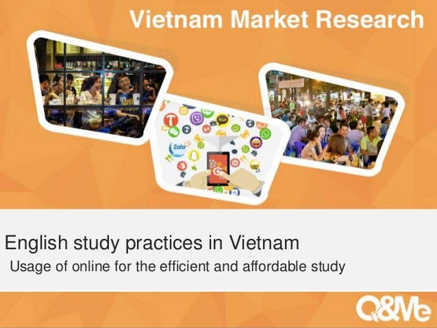 Your sub-title here English study practices in Vietnam Usage of online for the efficient and affordable study