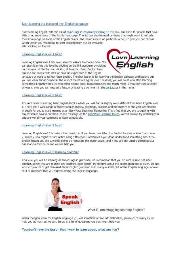Start learning the basics of the English languageStart learning English with the list of basic English lessons by clicking...