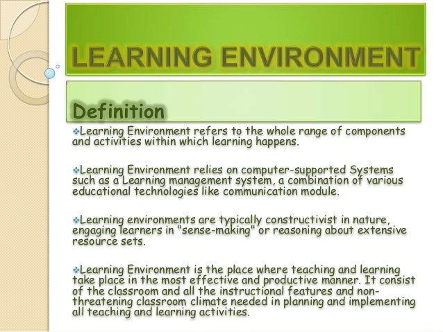 Environment affects learning
