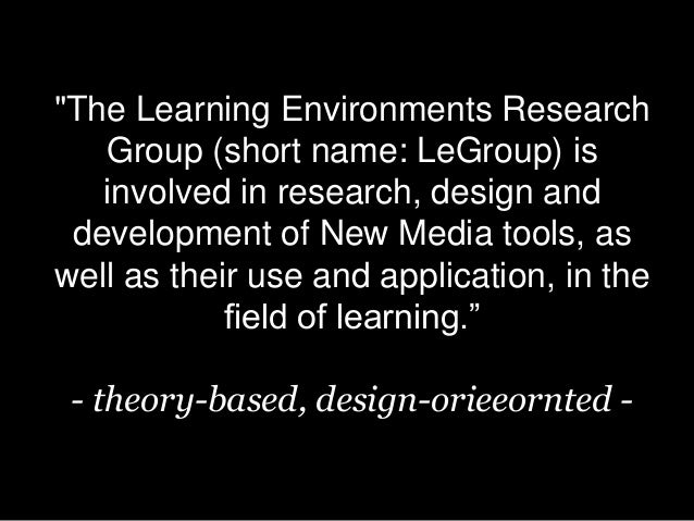 Learning Environments Research Group - Media Lab Helsinki Slide 3
