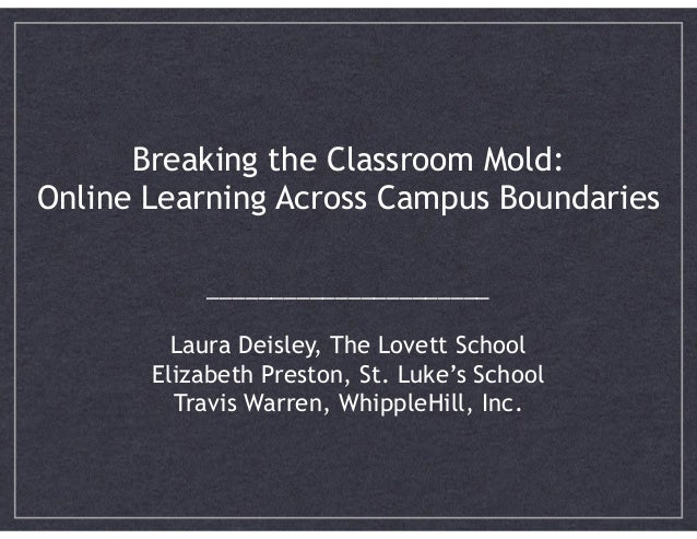 !  Breaking the Classroom Mold: 