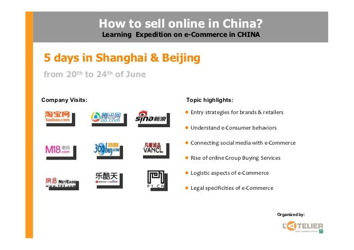 How to sell online in China?                  Learning Expedition on e-Commerce in CHINA5 days in Shanghai & Beijingfrom 2...