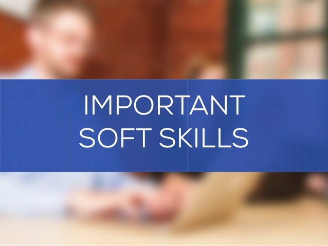 soft skills a vital aspect Soft skills are a combination of people skills, social skills, communication skills,  character traits,  national business education association deems soft skills as  critical for being industrious in today's workplace soft skills complement hard  skills.