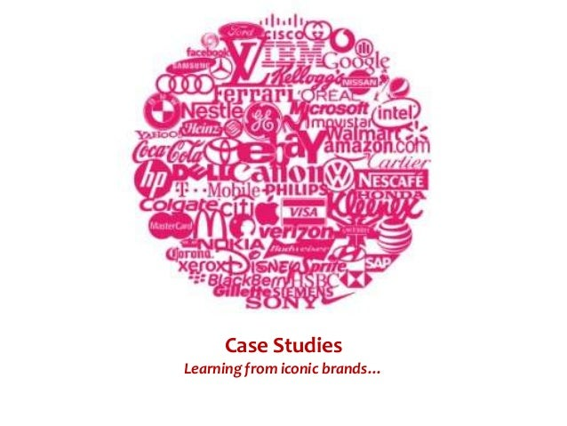 Case StudiesLearning from iconic brands…