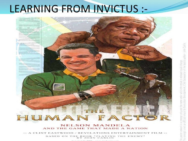 analysis of leadership in the film invictus Invictus: introducing leadership competencies, character and introducing leadership competencies, character and commitment the movie invictus.