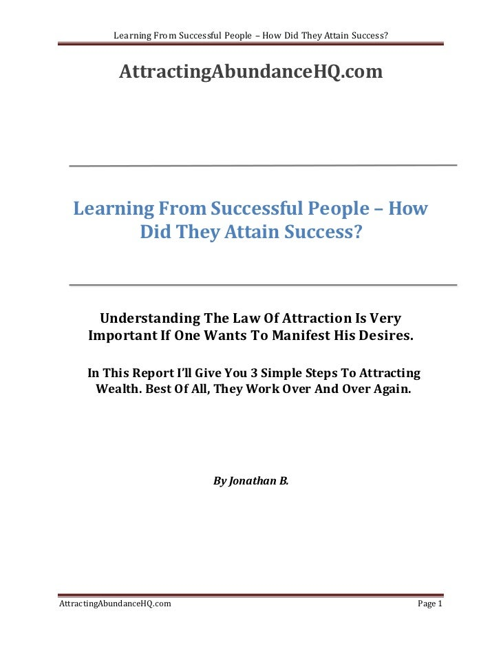 Learning From Successful People – How Did They Attain Success?             AttractingAbundanceHQ.com   Learning From Succe...