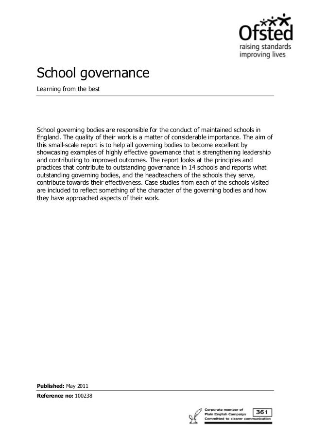 School governance Learning from the best School governing bodies are responsible for the conduct of maintained schools in ...