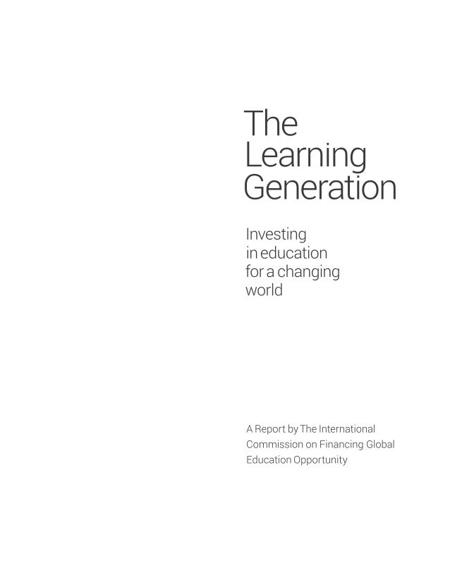 The Learning Generation. Investing in education for a changing world Slide 3