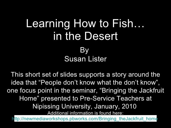 Fishing in the desert for Fish short story