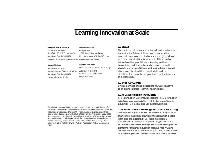 Learning Innovation at Scale Joseph Jay Williams  Daniel Russell  Abstract  Stanford University  Google, Inc.  Littlefield...