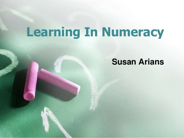 Learning In Numeracy Susan Arians
