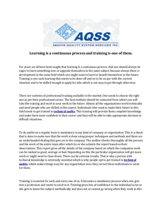 Learning is a continuous process and training is one of them.  For years we all have been taught that learning is a contin...