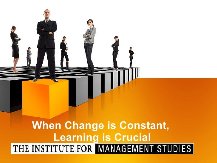 When Change is Constant,  Learning is Crucial