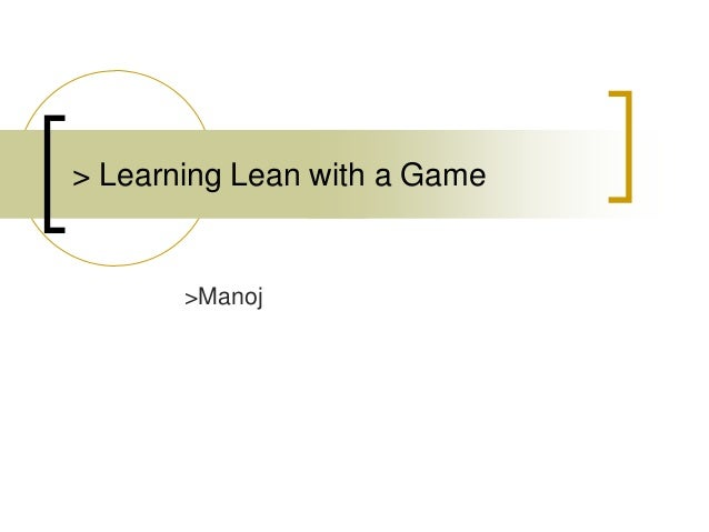 > Learning Lean with a Game >Manoj