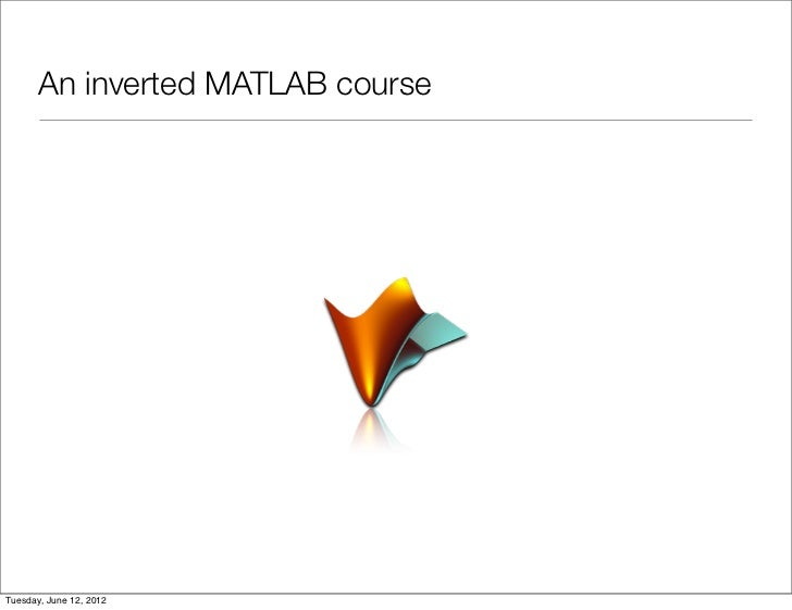 Learning Matlab In The Inverted Classroom
