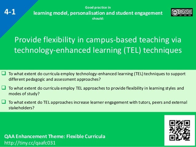 Good practice in learning model, personalisation and student engagement should:  To what extent do curricula employ techn...