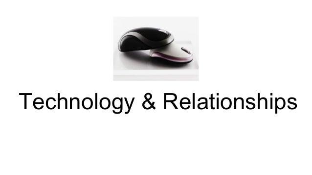 Technology & Relationships