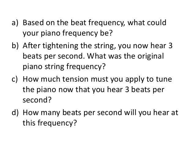 Applying beats to tune your piano