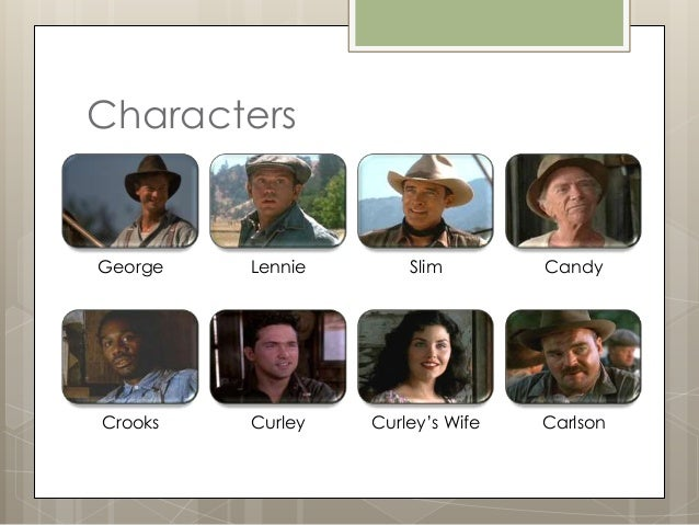 analyzing the character of lennie in Of mice and men characters from litcharts lennie is huge and immensely strong  (read full character analysis).