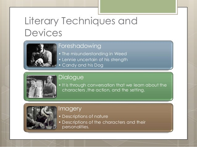 learning object text analysis of mice and men literary techniques anddevices foreshadowing