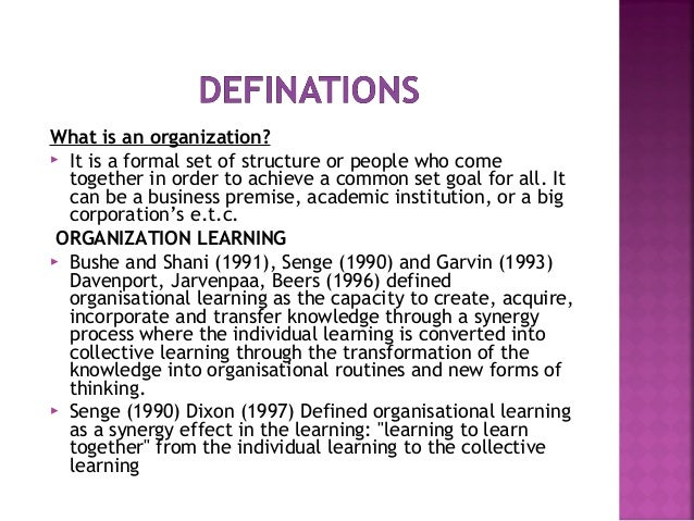 garvin organisational learning Organizational learning occurs, how to establish and maintain a learning organization, how to overcome the barriers to learning, and more the phenomenon of organizational learning is a.