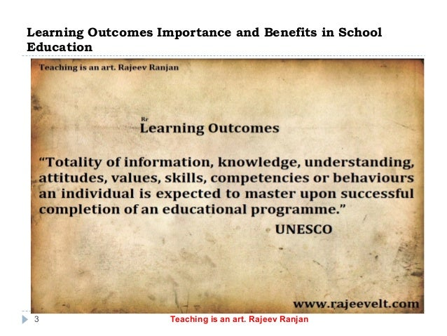 Learning outcomes importance and benefits in school education Slide 3