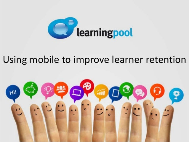 Using mobile to improve learner retention