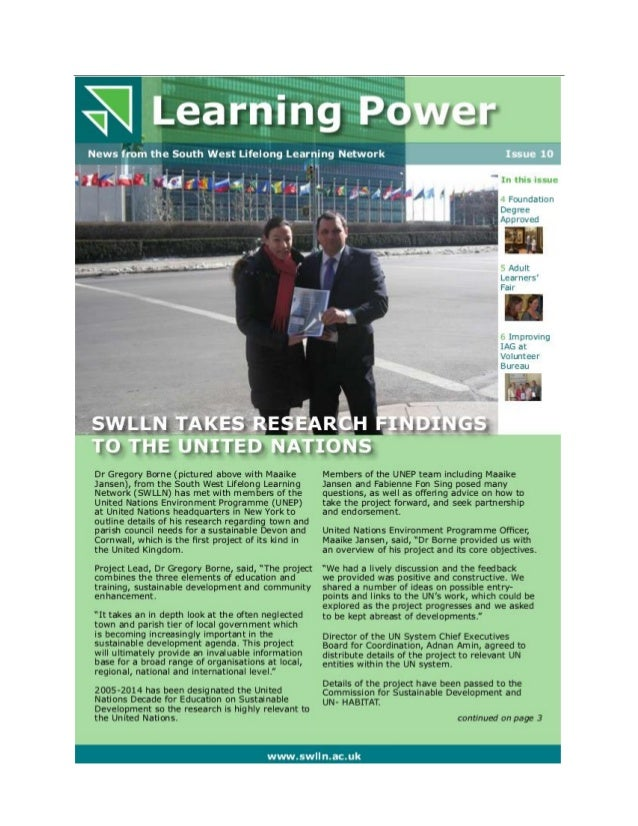 Learning Power News from the South West Lifelong Learning Network Issue 10 www.swlln.ac.uk In this issue 4 Foundation Degr...