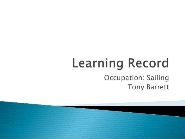 Occupation: Sailing Tony Barrett