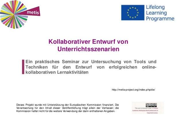 Kollaborativer Entwurf von Unterrichtsszenarien Ein praktisches Seminar zur Untersuchung von Tools und Techniken für den E...